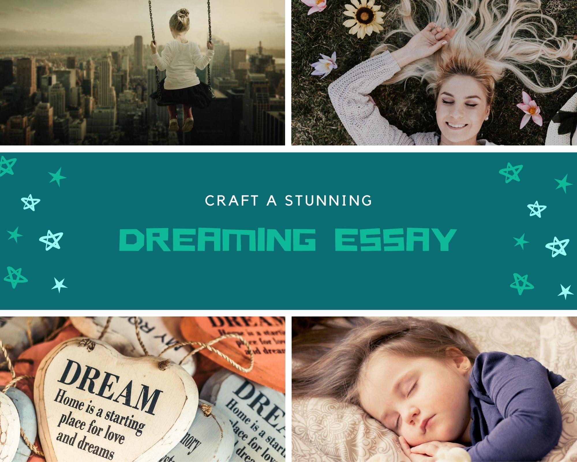 Dreaming Essay