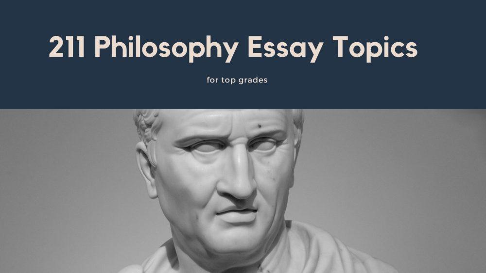 Philosophy essay topics