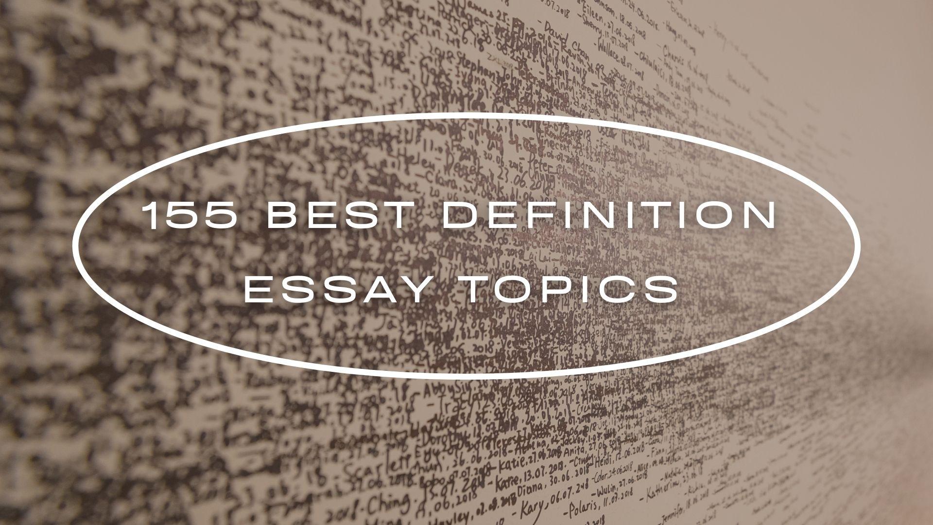 definition essay topics
