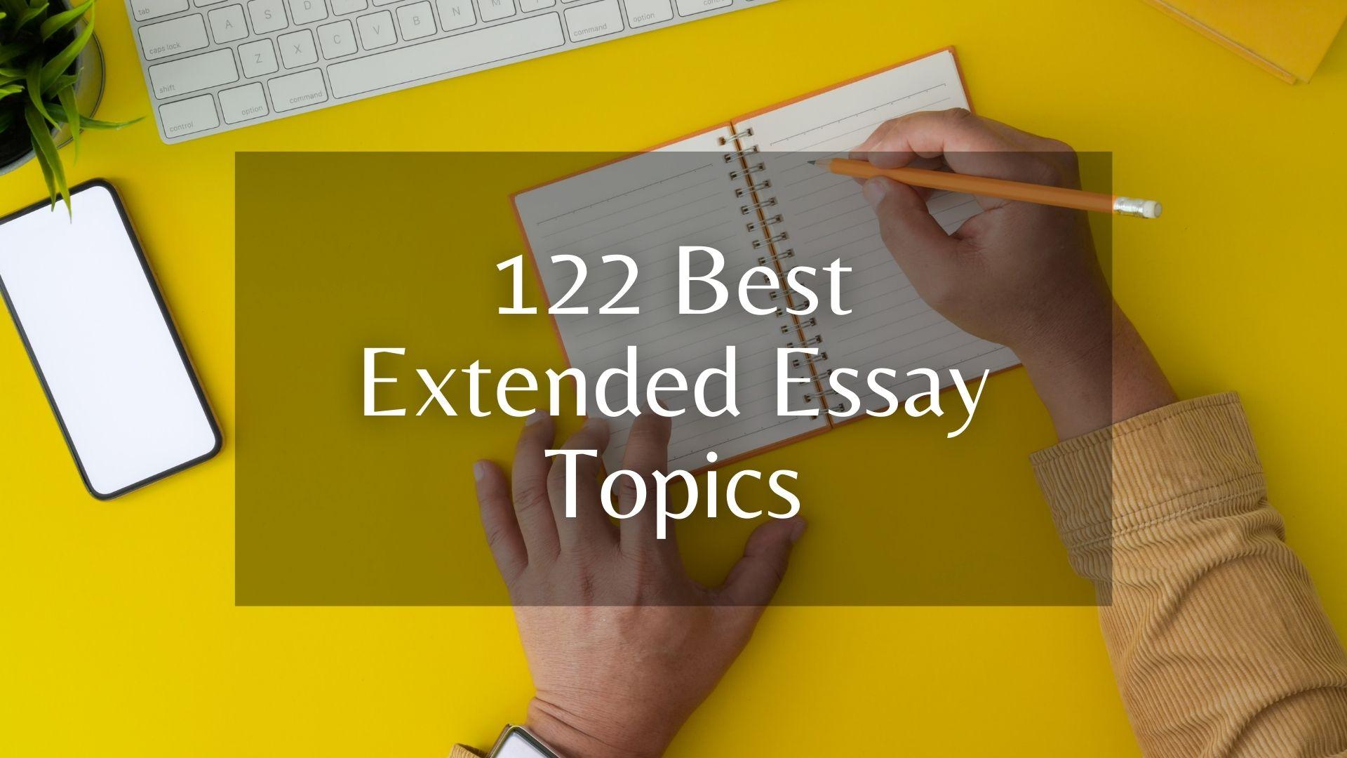 extended essay topics