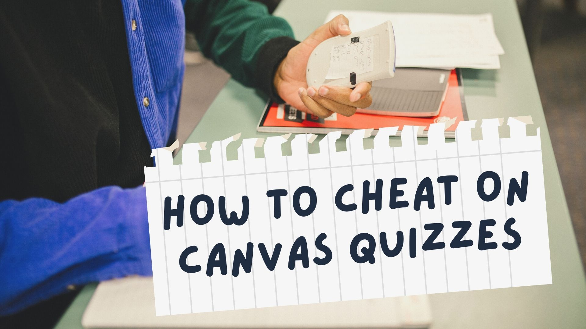 how to cheat on canvas quizzes
